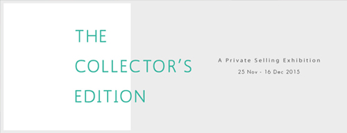 THE COLLECTOR'S EDITION - A PRIVATE SELLING EXHIBITION
